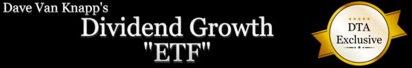 "Dave Van Knapp's Dividend Growth ""ETF"""